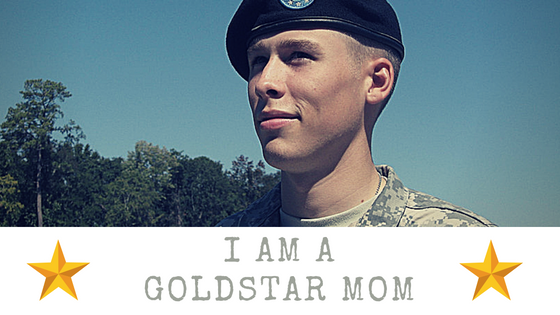 I'm A Gold Star Mom